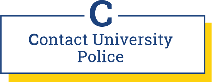 C: Contact University Police